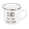 Dad you are Awesome - Enamel Mug