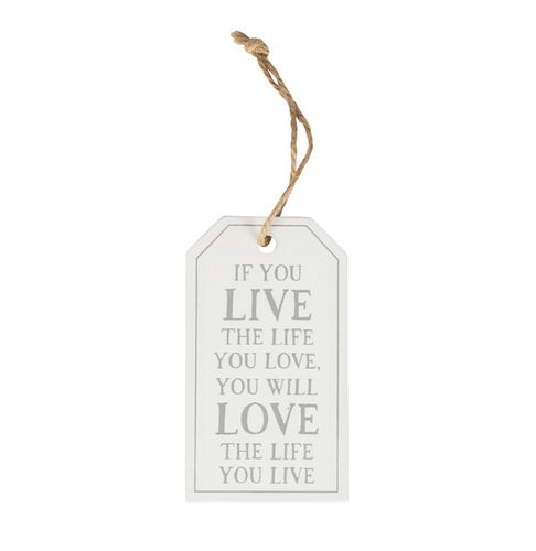 'Live the life you love' - Tag decoration
