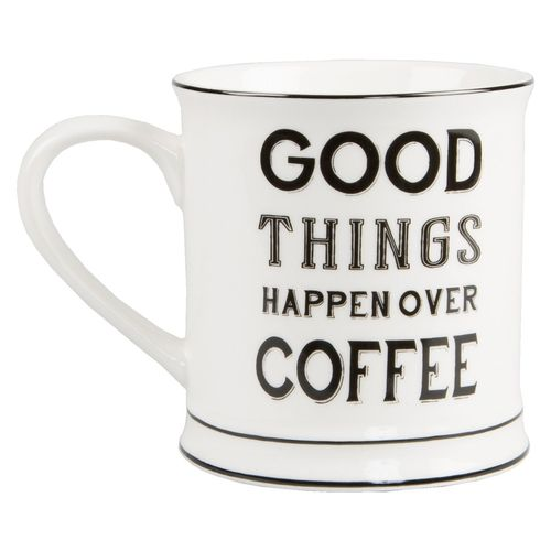 Good thngs happen over Coffee - Mug