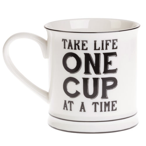 Take life one cup at a time - Mug