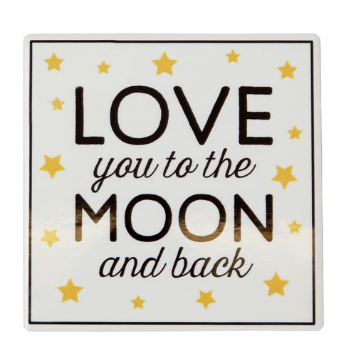 Love You to the Moon and Back - Coaster