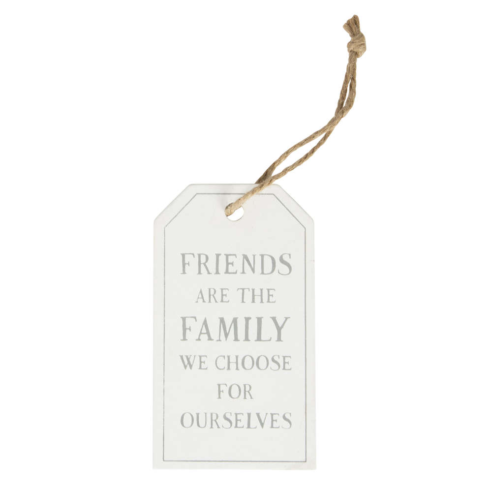 Friends Are The Family We Choose Tag Decoration White
