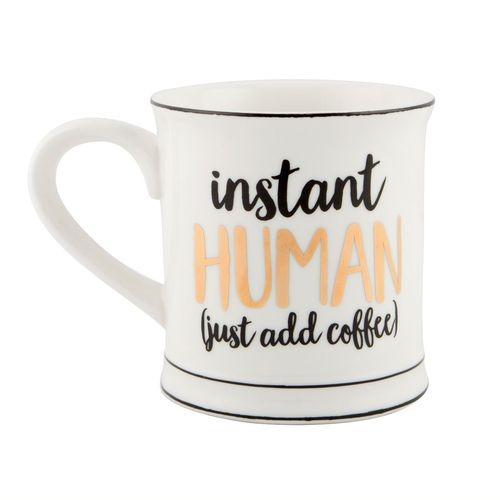 Instant Human (just add coffee) - Mug