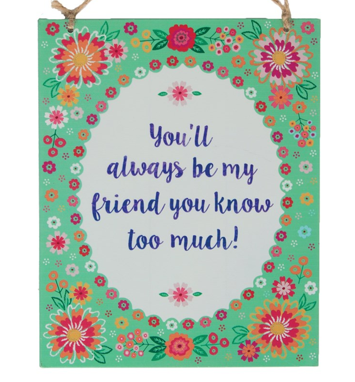 small_Youll_always_be_my_friend_plaque_FEI062